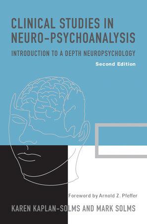 Clinical Studies in Neuro-Psychoanalysis by Karen Kaplan-Solms