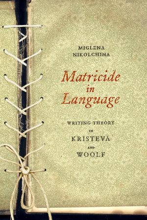 Matricide in Language