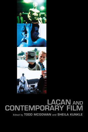 Lacan and Contemporary Film by