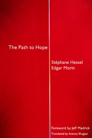 The Path to Hope by Stephane Hessel and Edgar Morin