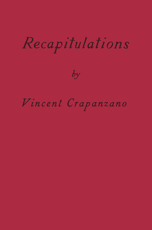 Recapitulations by Vincent Crapanzano