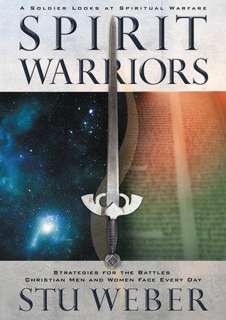 Spirit Warriors by Stu Weber
