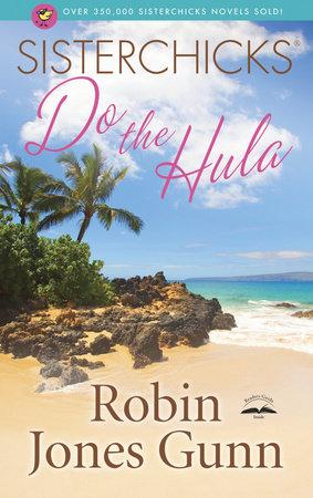 Sisterchicks Do the Hula