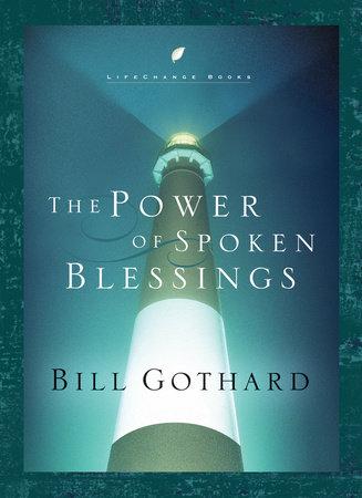 The Power of Spoken Blessings