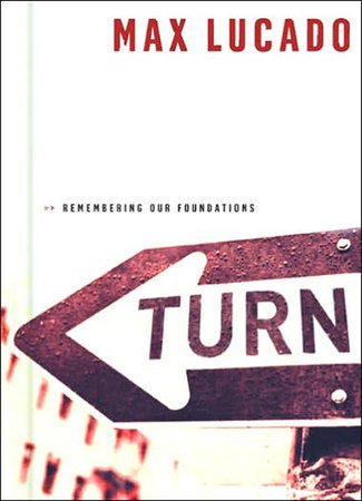 Turn by Max Lucado