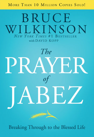 The Prayer of Jabez by Bruce Wilkinson