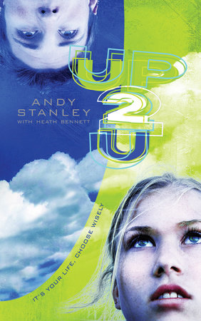 Up to You by Andy Stanley and Heath Bennett