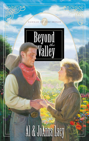 Beyond the Valley by Al Lacy