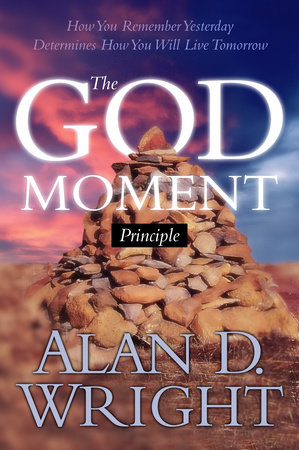 God Moments by Alan D. Wright