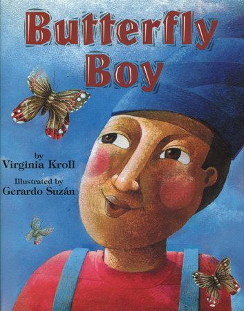 Butterfly Boy by Virginia Kroll