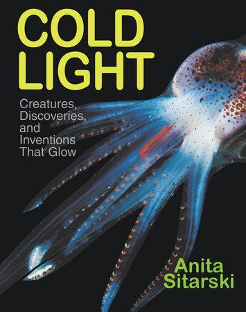Cold Light by Anita Sitarski
