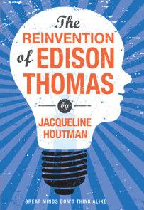 Reinvention of Edison Thomas