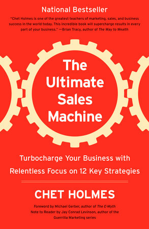 The Ultimate Sales Machine by Chet Holmes