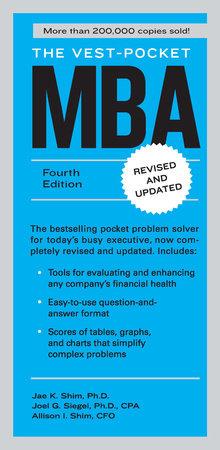 The Vest-Pocket MBA by Jae K. Shim, Joel G. Siegel and Allison I. Shim