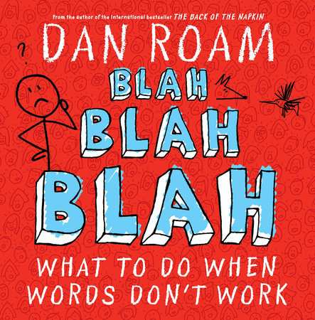 Blah Blah Blah by Dan Roam