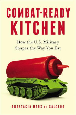 Combat-Ready Kitchen by Anastacia Marx de Salcedo