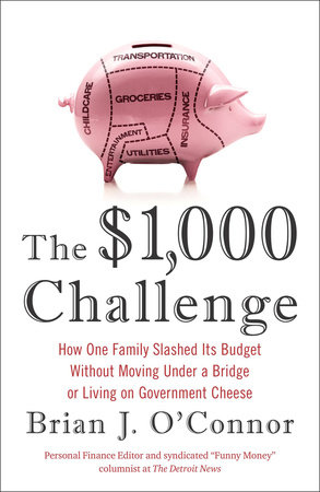 The $1,000 Challenge by Brian J. O'Connor