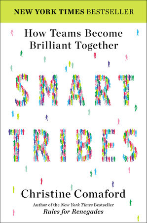 SmartTribes by Christine Comaford