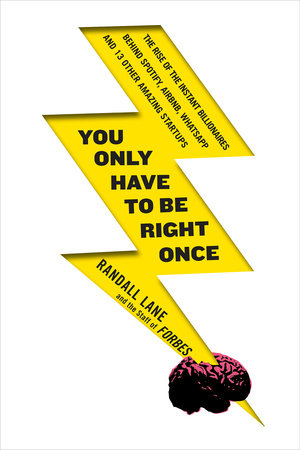 You Only Have to Be Right Once by Randall Lane