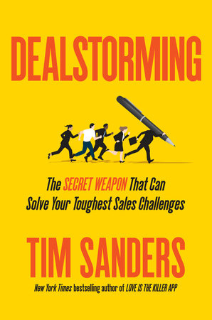 Dealstorming by Tim Sanders