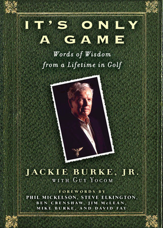 It's Only a Game by Jackie Burke and Guy Yocom