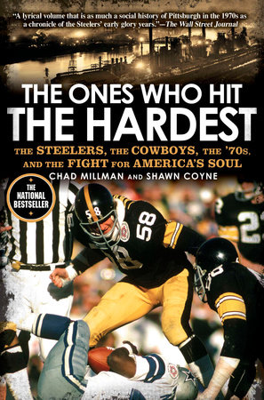 The Ones Who Hit the Hardest by Chad Millman and Shawn Coyne