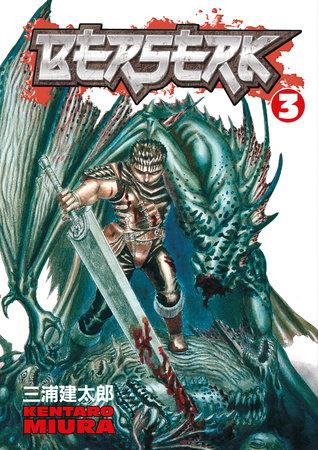 Berserk Volume 3 by Kentaro Miura