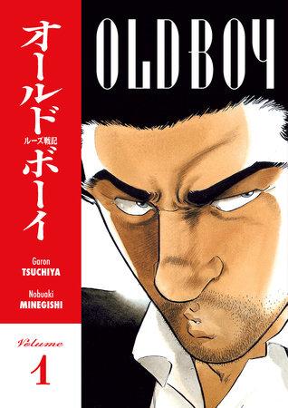 Old Boy Volume 1 by Garon Tsuchiya