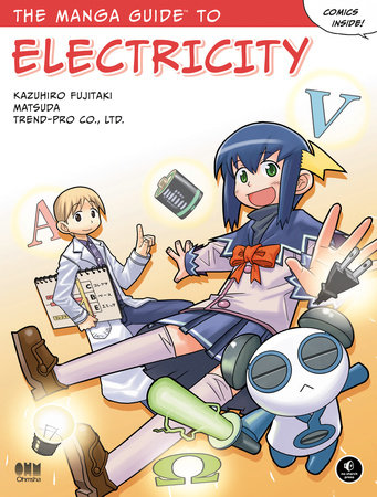 The Manga Guide to Electricity by Kazuhiro Fujitaki, Matsuda and Co Ltd Trend