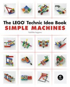 The LEGO Technic Idea Book: Simple Machines