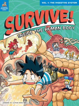 Survive! Inside the Human Body, Vol. 1 by Gomdori Co and Hyun-Dong Han