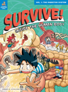 Survive! Inside the Human Body, Vol. 1