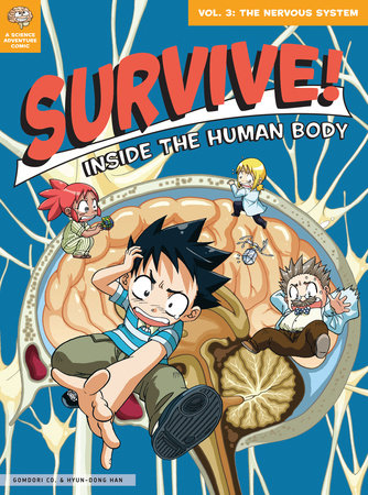 Survive! Inside the Human Body, Vol. 3 by Gomdori Co and Hyun-Dong Han