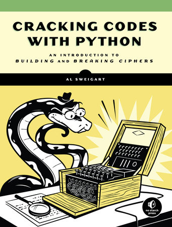 Cracking Codes with Python by Al Sweigart