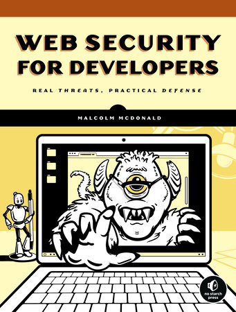 Web Security for Developers by Malcolm McDonald