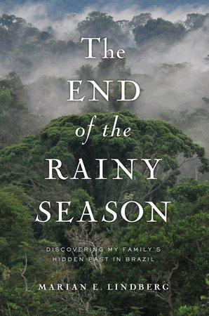 The End of the Rainy Season