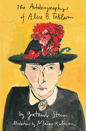 The Autobiography of Alice B. Toklas Illustrated by Gertrude Stein