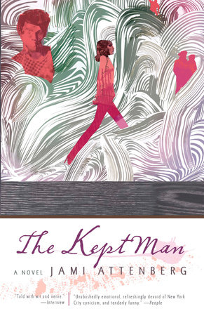The Kept Man by Jami Attenberg