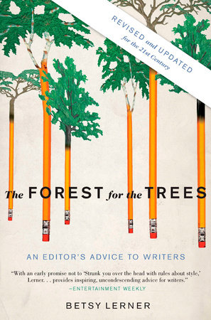 The Forest for the Trees (Revised and Updated) by Betsy Lerner