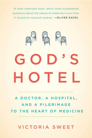 God's Hotel by Victoria Sweet