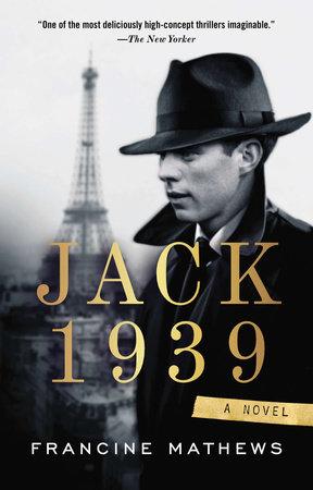 Jack 1939 by Francine Mathews