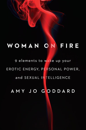 Woman on Fire by Amy Jo Goddard