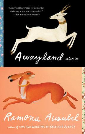 Awayland by Ramona Ausubel