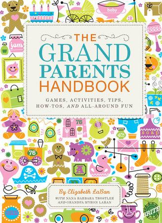 The Grandparents Handbook by Elizabeth Laban