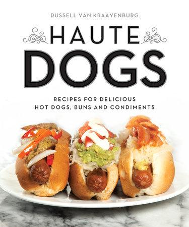 Haute Dogs by Russell van Kraayenburg