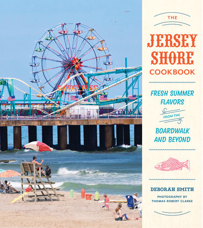 The Jersey Shore Cookbook by Deborah Smith