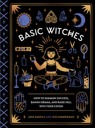 Basic Witches by Jaya Saxena and Jess Zimmerman