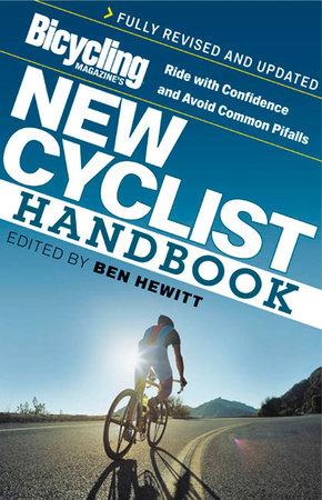 Bicycling Magazine's New Cyclist Handbook by