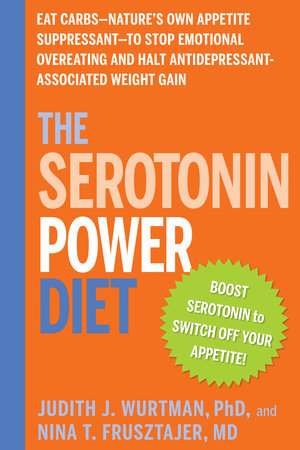 The Serotonin Power Diet by Judith Wurtman and Nina J. Frusztajer, M.D.