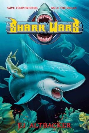 Shark Wars by EJ Altbacker